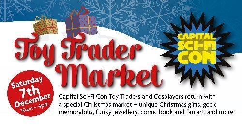 Capital Sci-Fi Con - Geek & Toy Trader Market